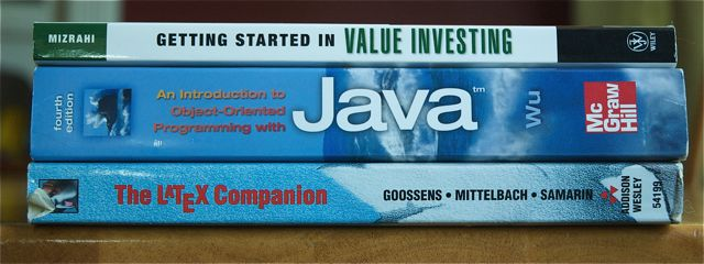 Getting started in value investing, by Mizrahi, Introduction to Java bu Wu, and The LaTeX Companion, by Goosens, MIttelbach, and Samarin